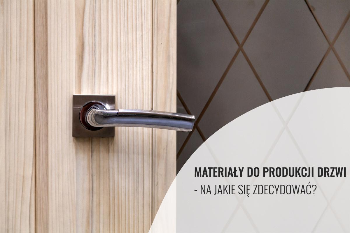 materiały do produkcji drzwi